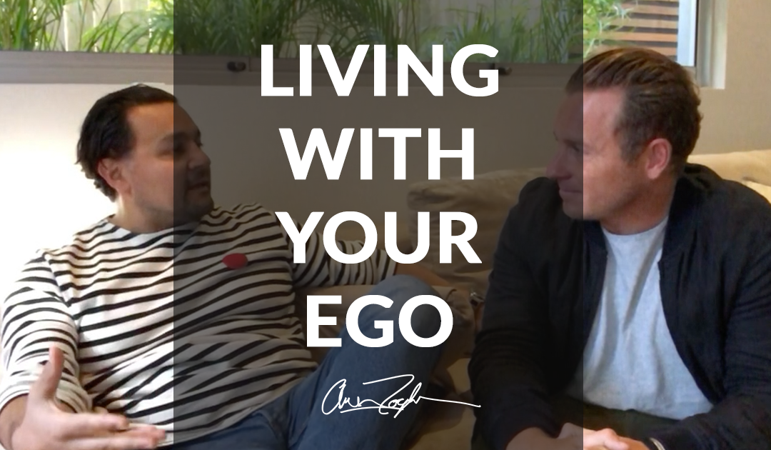 Living & Dealing With Your Ego