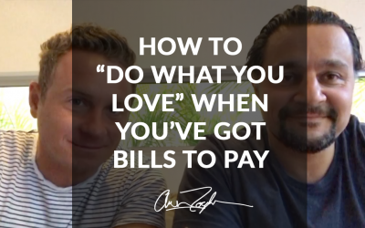 "How to ""Do What You Love"" When You've Got Bills to Pay"