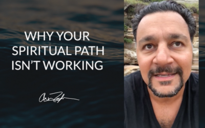Why Your Spiritual Path Isn't Working