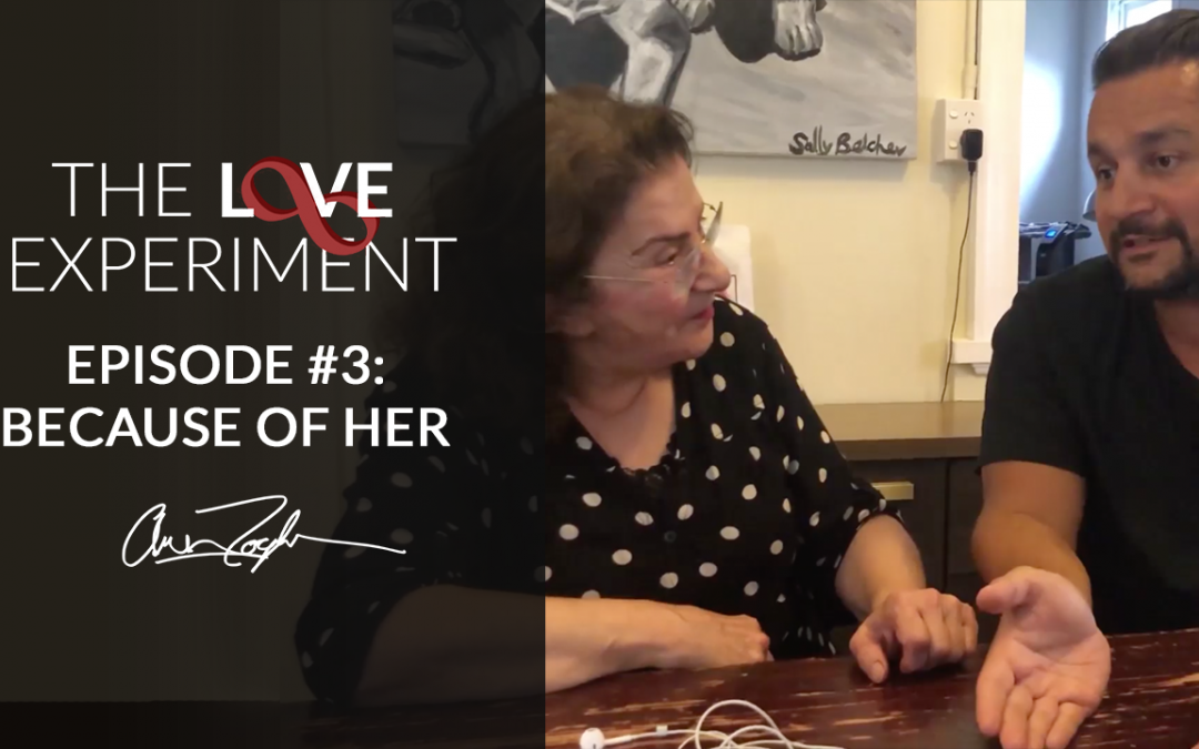 The Love Experiment: Episode #3 — Because Of Her