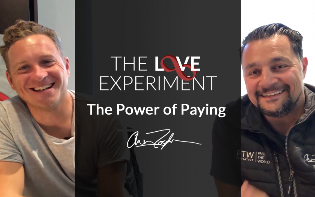 The Love Experiment: The Power of Paying