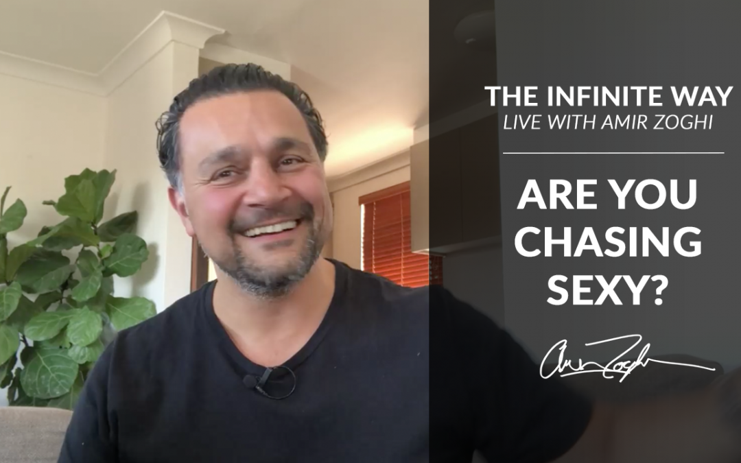 Live with Amir | Are you chasing sexy?